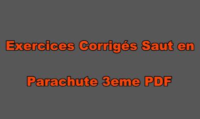 Exercices Corrigés Saut en Parachute Physique 3eme PDF