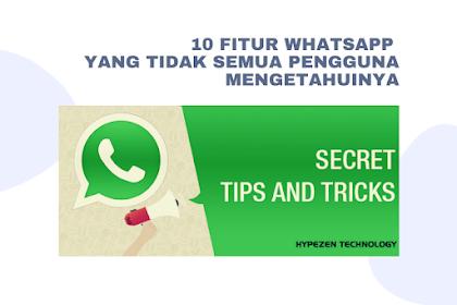 10 Fitur Whatsapp Yang Tidak Semua Pengguna Mengetahuinya