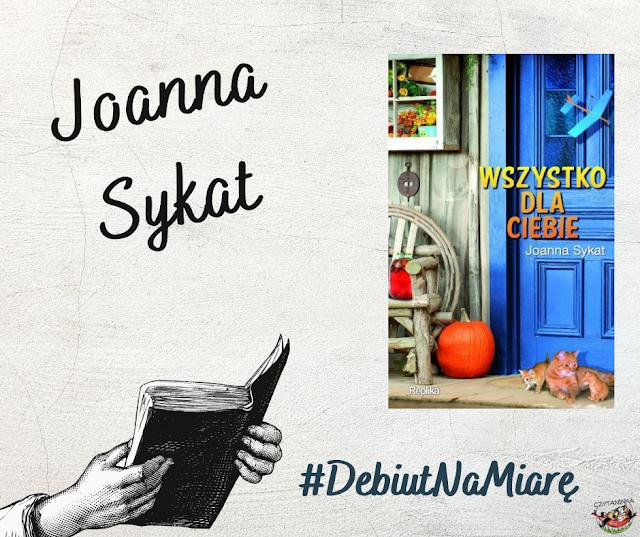 Debiut na miarę - Joanna Sykat