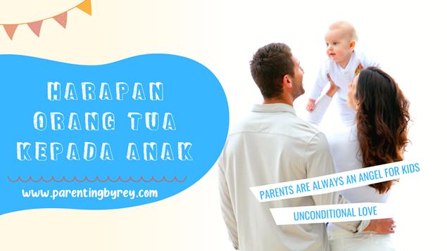 ,harapan orang tua kepada anaknya