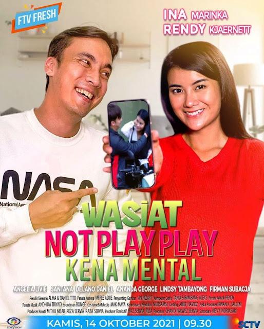 Nama Pemain FTV Wasiat Not Play Play Kena Mental SCTV