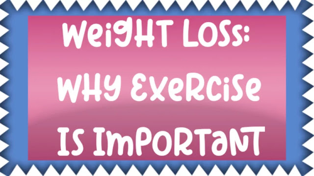 Weight Loss: Why Exercise Is Important
