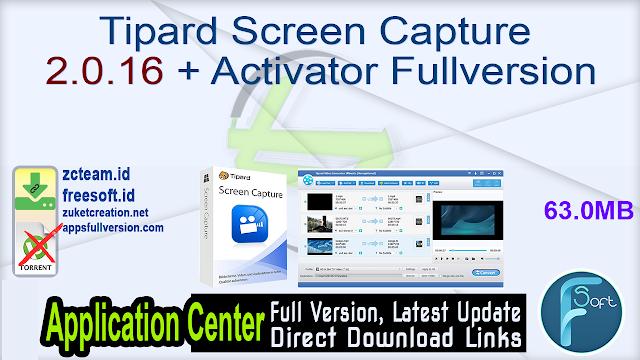 Tipard Screen Capture 2.0.16 + Activator Fullversion