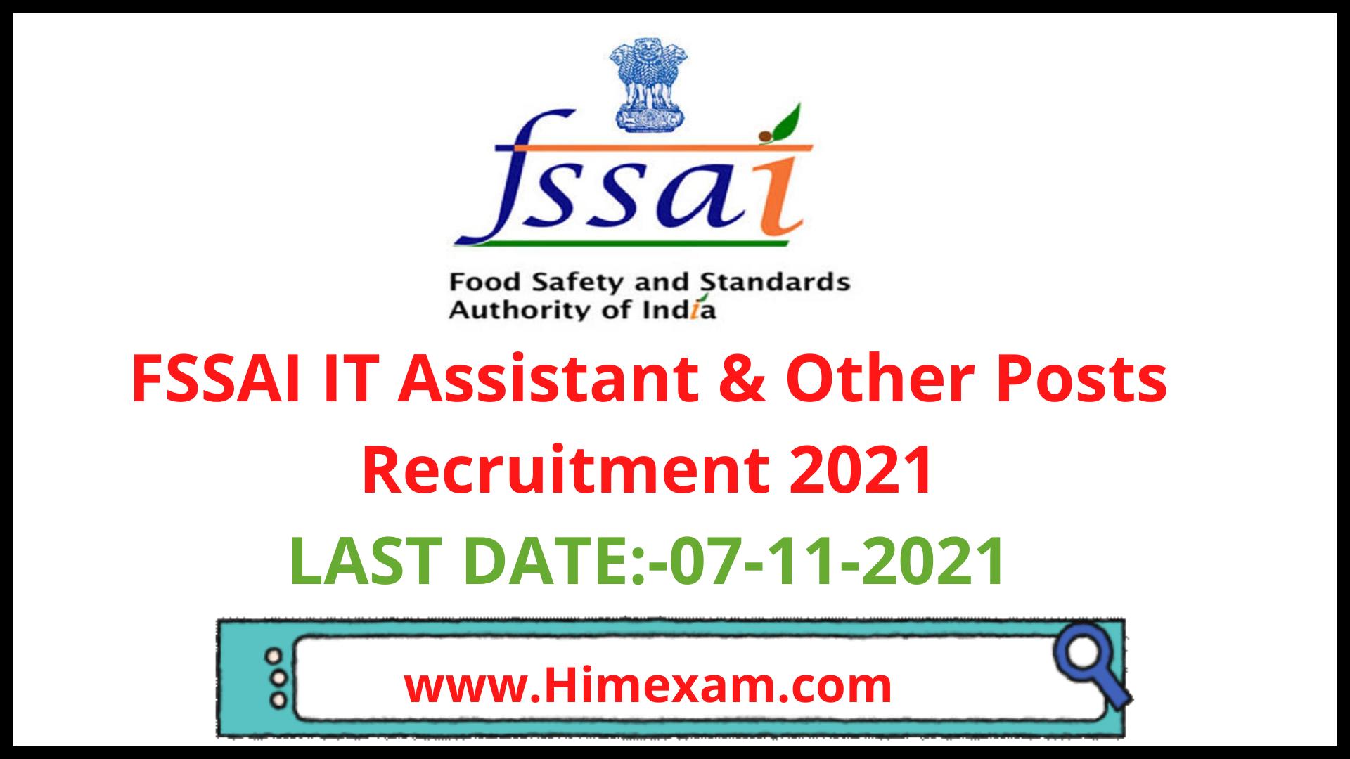 FSSAI  IT Assistant & Other Posts Recruitment 2021