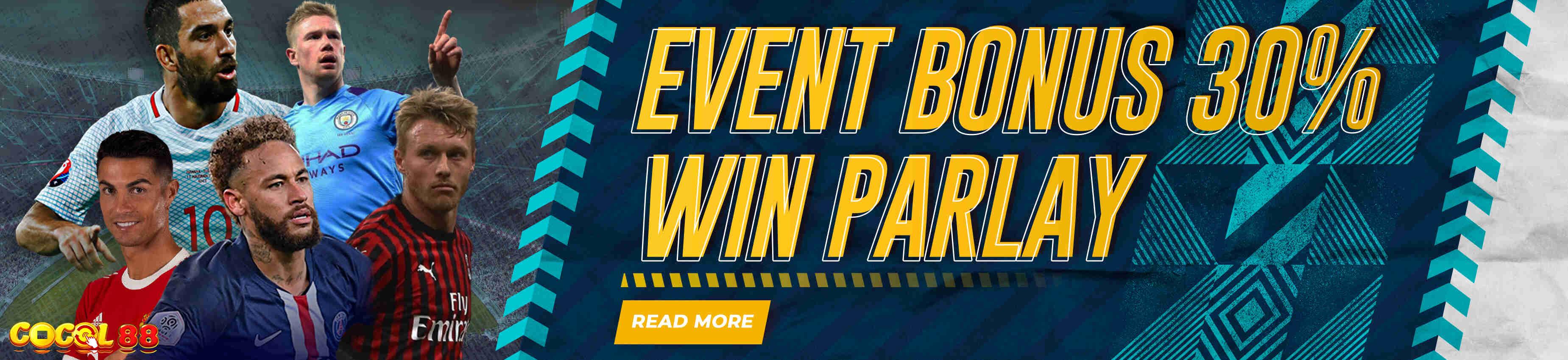 EVENT BONUS 30% WIN PARLAY COCOL88