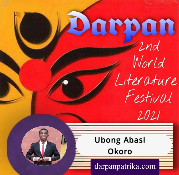 DARPAN || 2nd World Literature Festival 2021 ||  Ubong-Abasi Okoro, Nigeria