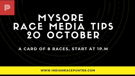 Mysore Race Media Tips 20 October