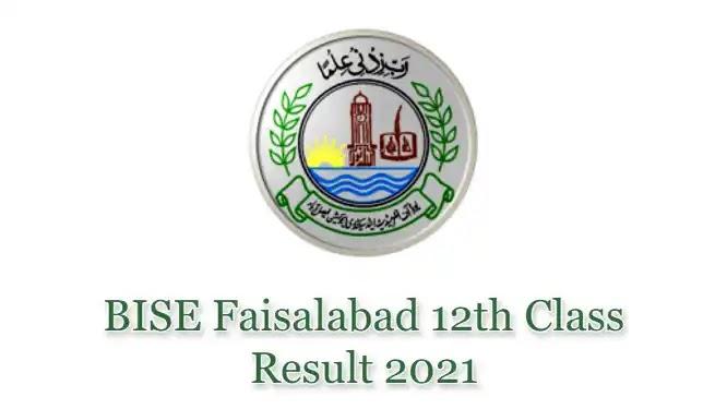 BISE Faisalabad HSSC Inter 12th Class FSc FA Result 2021