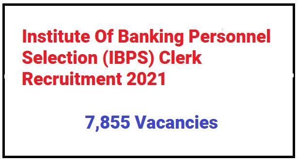 IBPS.IN - Apply Online For IBPS Clerk 2021 - IBPS Clerk Recruitment 2021 - IBPS Clerk Notification 2021
