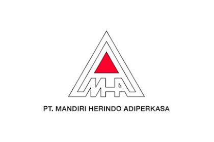 Lowongan Kerja PT Mandiri Herindo Adiperkasa (MHA)