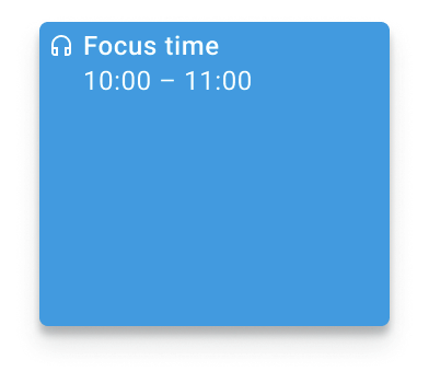 An example of what a Focus time entry will look like on Calendar, with a headphones icon
