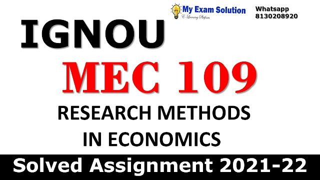 MEC 109 Solved Assignment 2021-22