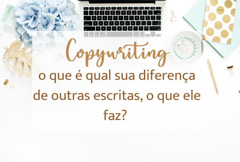 Copywriting, o que é qual sua diferença de outras escritas, o que ele faz?
