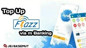 Mudah, Ini Cara Top Up Flazz BCA Via m Banking Mandiri