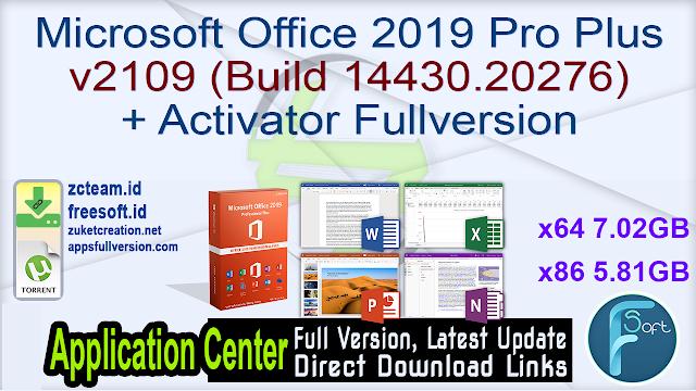 Microsoft Office 2019 Pro Plus v2109 (Build 14430.20276) + Activator Fullversion