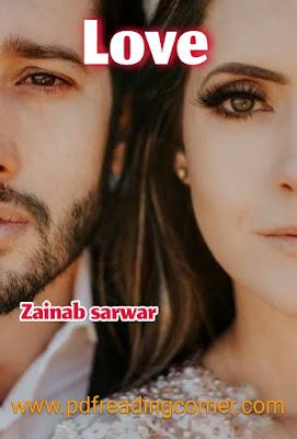 Love By Zainab Sarwar - PDF Book
