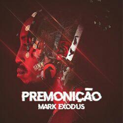 Mark Exodus - Premonição (Álbum) [Download]