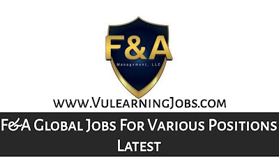 F&A Global Jobs September 2021 For Various Positions Latest
