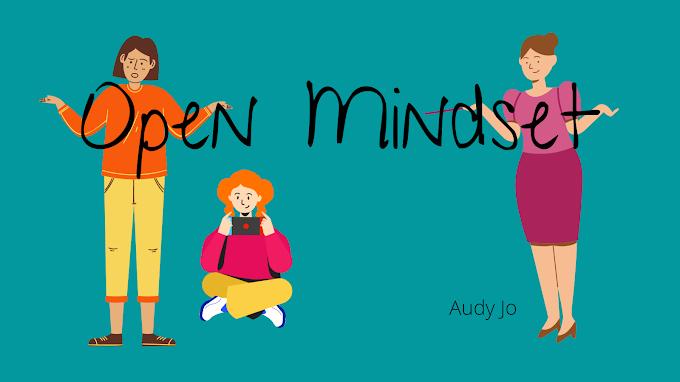 Open Mindset