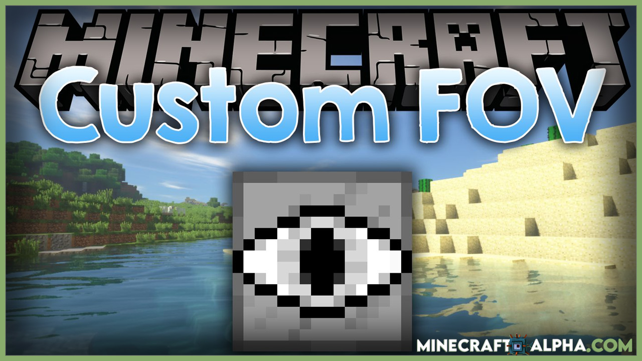 Minecraft Custom FoV Mod 1.17.1