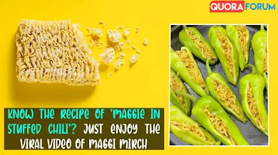 Know the Recipe of 'Maggie in Stuffed Chili'? Enjoy the Viral Video of Maggi Mirch
