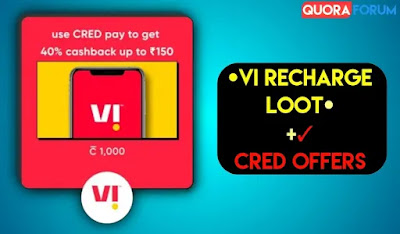 Vi Recharge Loot - CRED Offers with Vi Upto ₹150