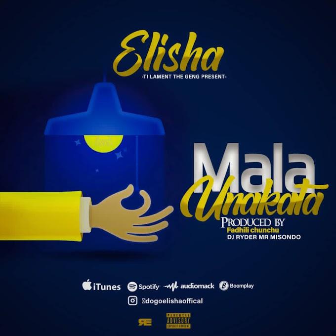 AUDIO | ELISHA - MARA UNAKATA | DOWNLOAD NOW
