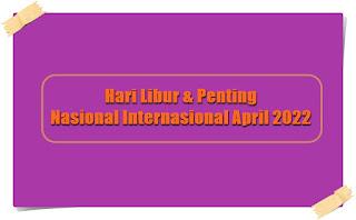 hari besar dan penting april - kanalmu