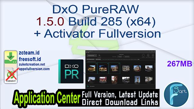 DxO PureRAW 1.5.0 Build 285 (x64) + Activator Fullversion