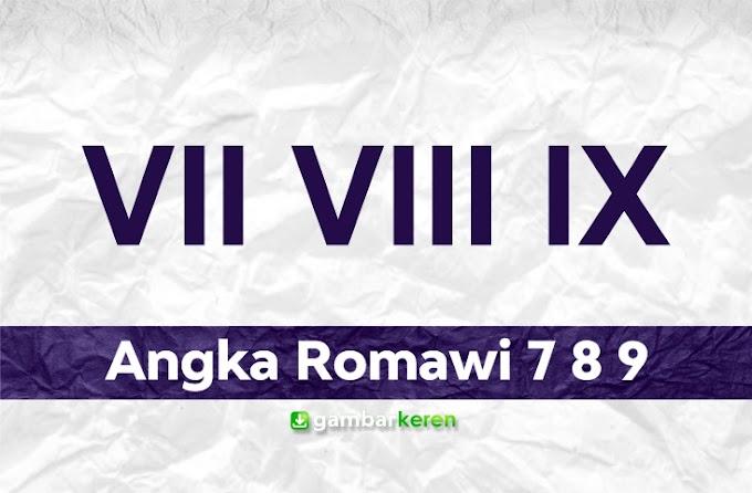 Angka Romawi 7 8 9
