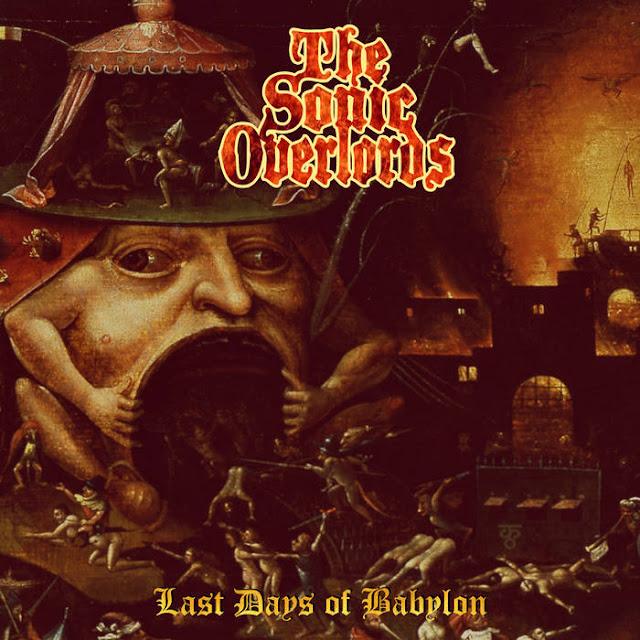 """Ο δίσκος των The Sonic Overlords """"Last days of Babylon"""""""