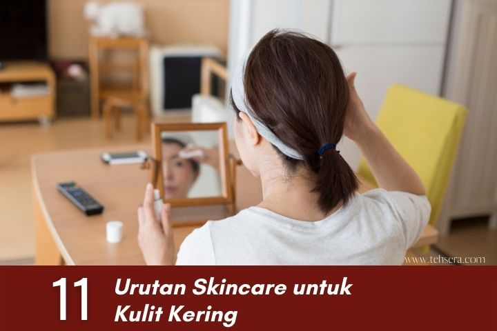 urutan skincare untuk kulit kering