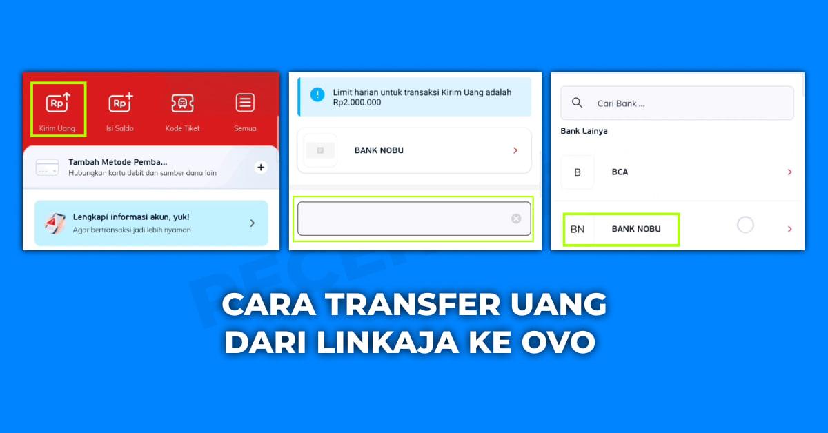 Cara Transfer Uang Dari Linkaja Ke OVO