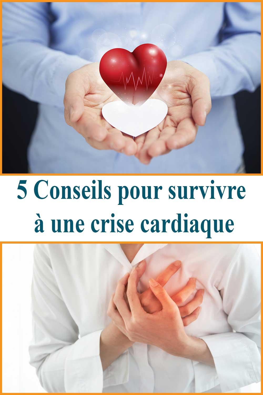 5 Conseils pour survivre à une crise cardiaque