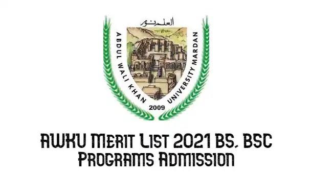 AWKUM Mardan Merit List 2021 BS, BSC Programs Admission