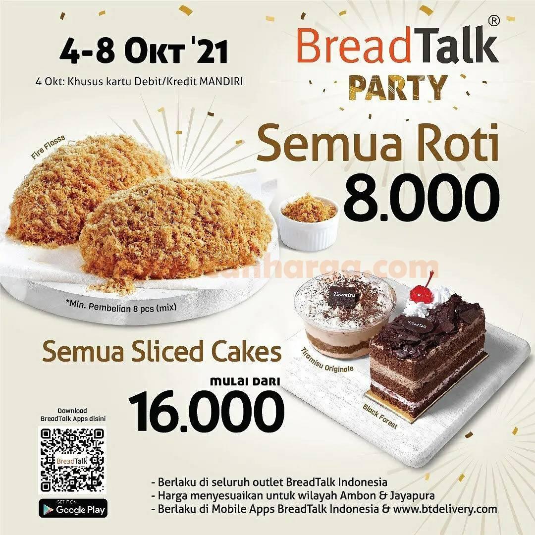 Promo BREADTALK PARTY – Semua Roti Rp. 8.000 + Slice Cake mulai Rp. 16.000