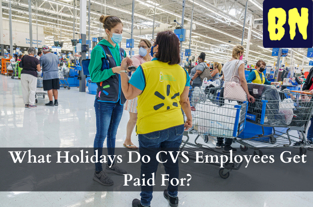 What Holidays Do CVS Employees Get Paid For?