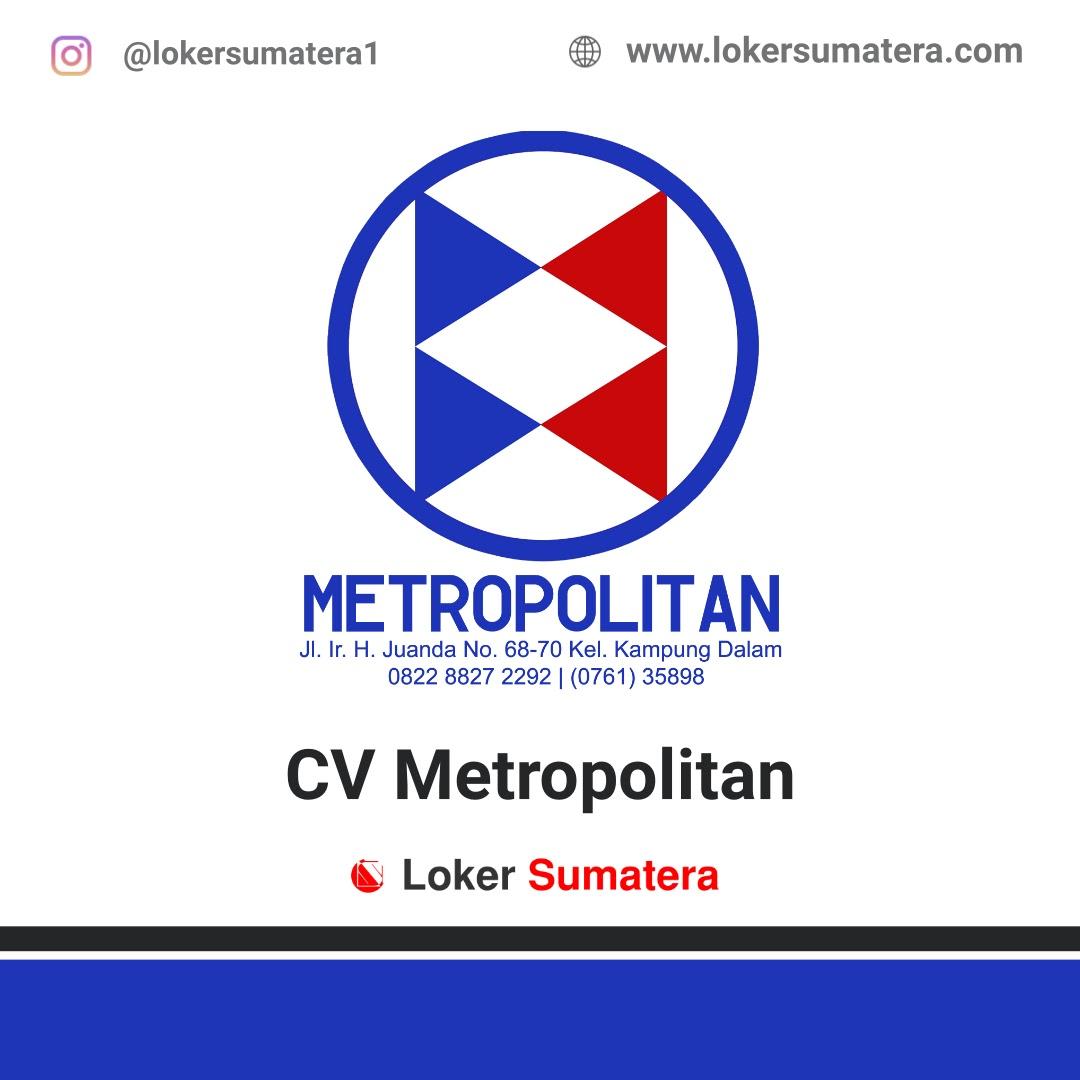 CV. Metropolitan Pekanbaru