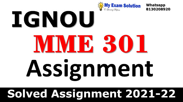 MME 301 Solved Assignment 2021-22