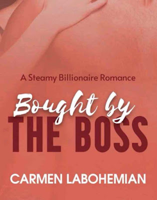 Novel Bought by The Boss Karya Carmen LaBohemian PDF