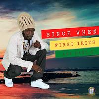 First Irits - Since When