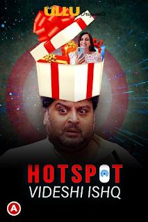 Download Videshi Ishq (Hotspot) (2021) Season 1 Ullu Hindi Web Series HDRip