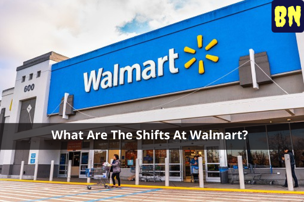 What Are The Shifts At Walmart?