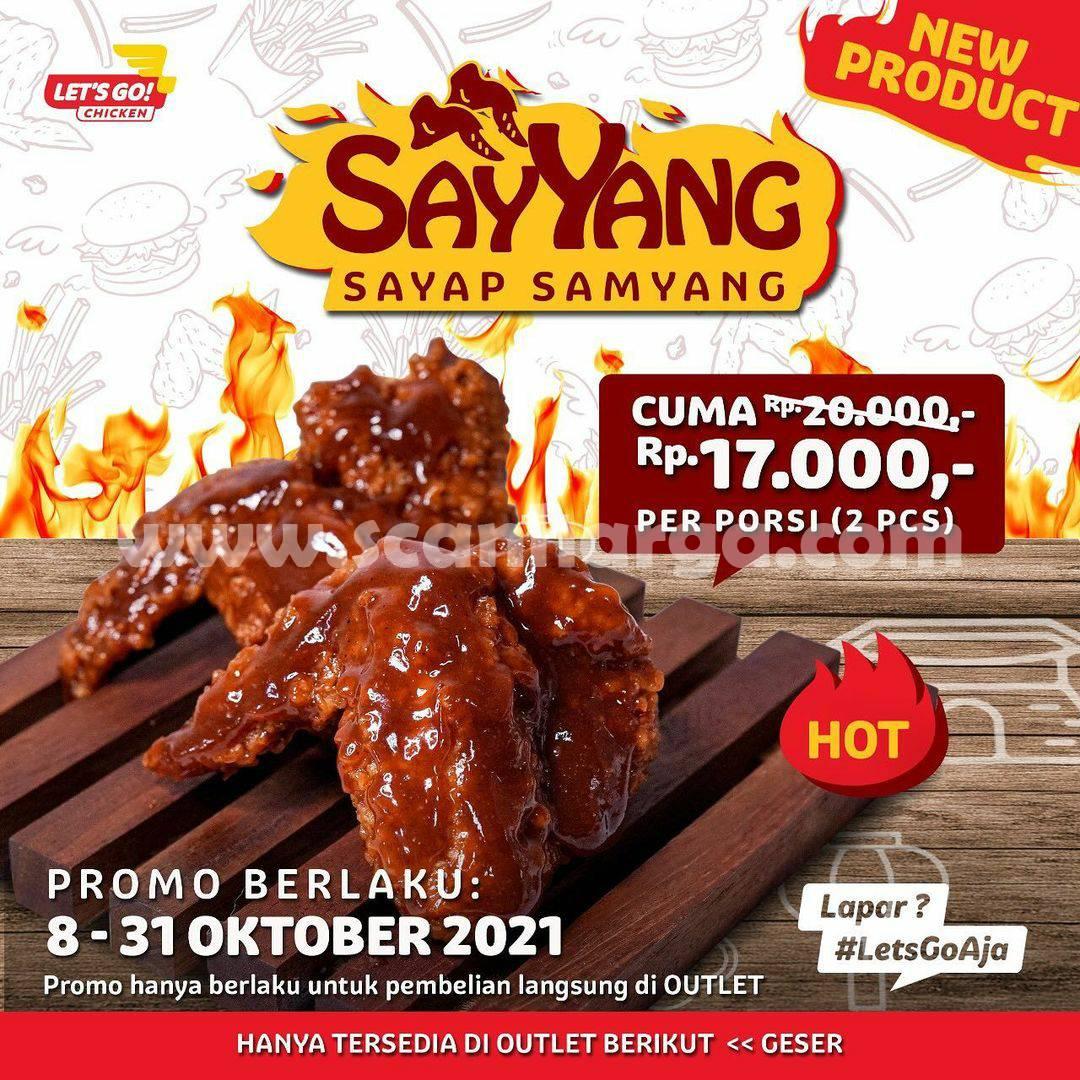 LET'S GO! CHICKEN Promo Sayyang (Sayap Samyang) harga Rp. 17.000 per porsi*