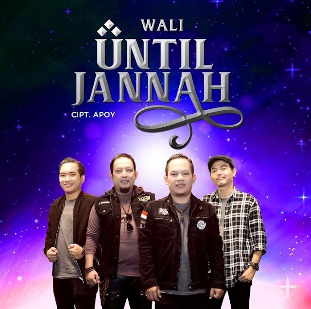 Lirik lagu Until Jannah Wali
