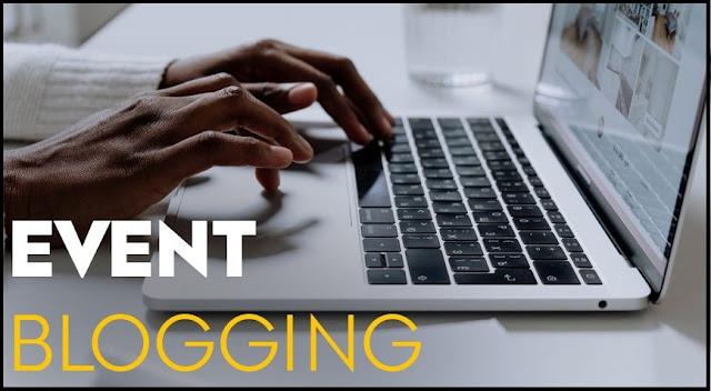 Event blogging, what is event blogging, event blog, how to start event bogging, top 15 event blog, 7 blogging tips, top event blogging sccripts, how to do event blogging,  event blogging topics, how to earn money with event blogging, event blogging topics, event blogging websites