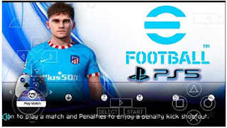 Download eFootball PES 2022 PPSSPP Griezmann Edition Best Graphics New Faces & Latest Transfer