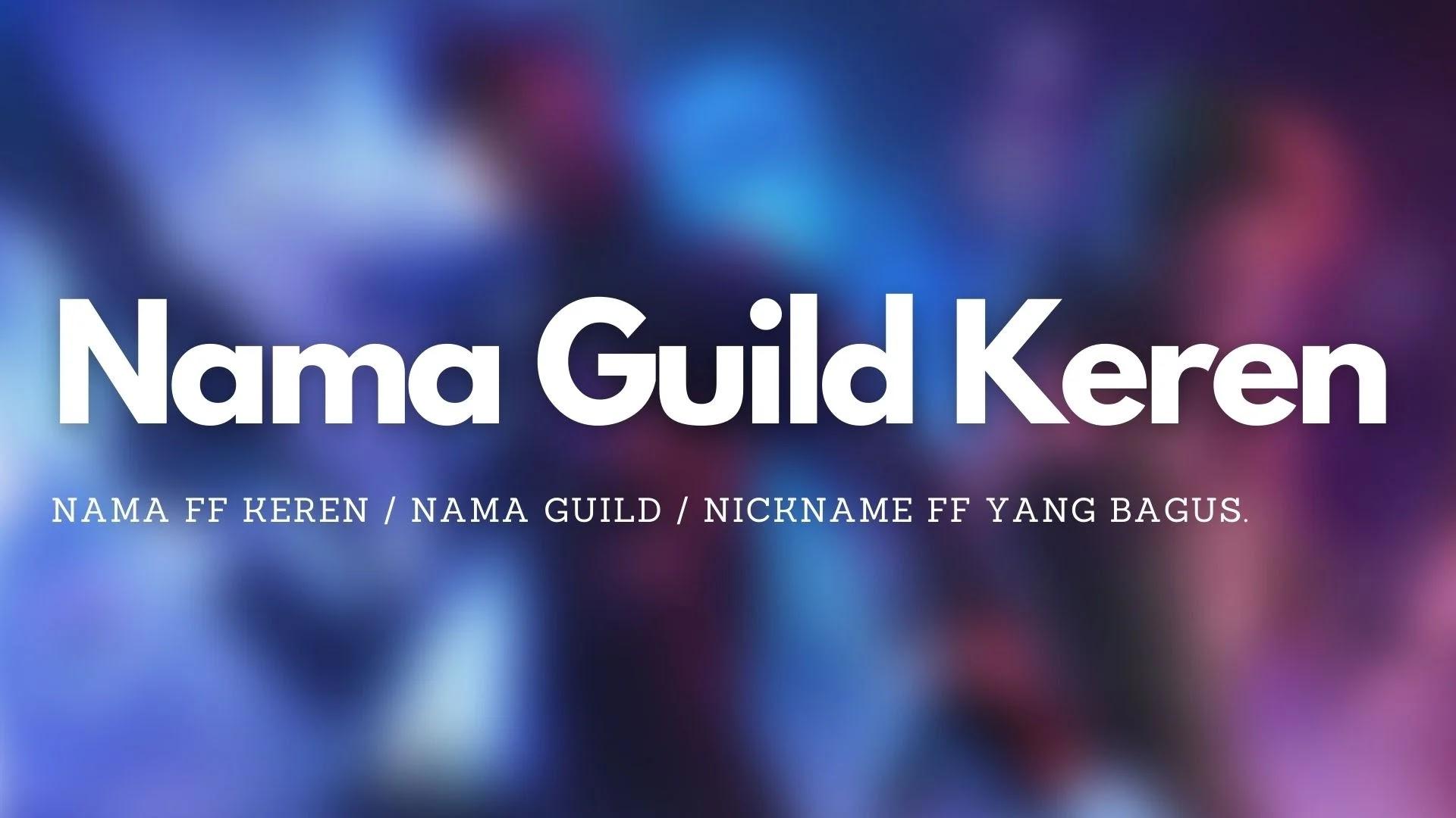 Nama FF Guild Keren