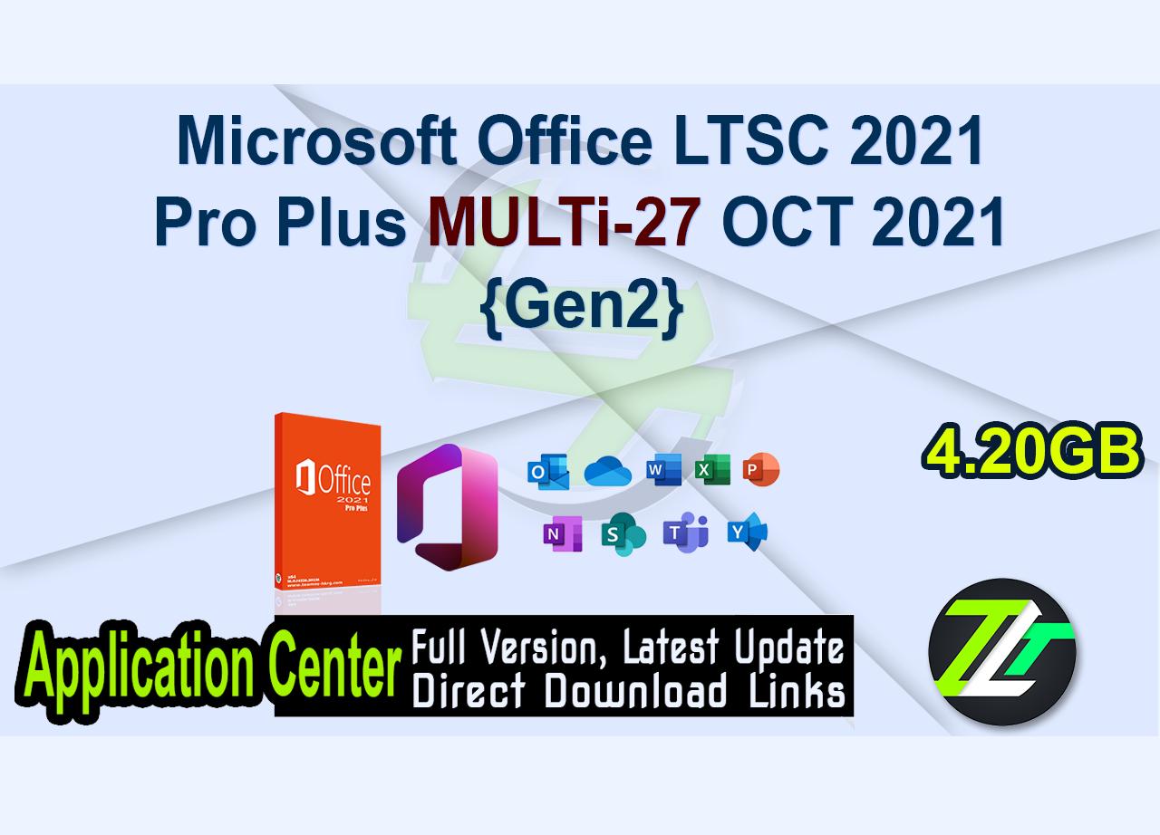 Microsoft Office LTSC 2021 Pro Plus MULTi-27 OCT 2021 {Gen2}