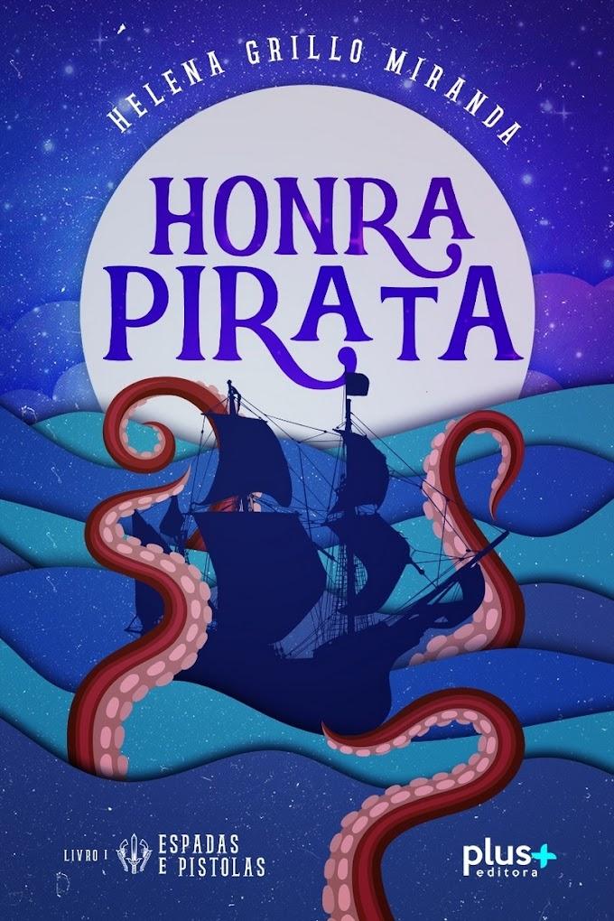 Livro Honra Pirata está disponível gratuitamente para assinantes do Kindle Unlimited